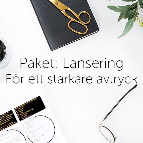 Paket: Lansering - För ett starkare avtryck